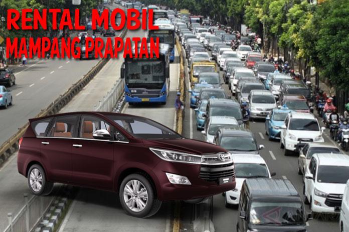 Daftar Harga Rental Mobil Mampang Prapatan Sewa Harian Gratis Supir