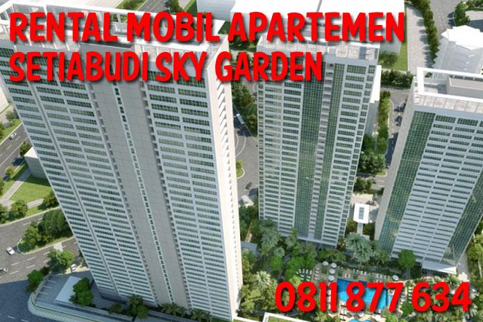 Sewa Rental Mobil Apartemen Setiabudi Sky Garden unit Lengkap Harga Kompetitif
