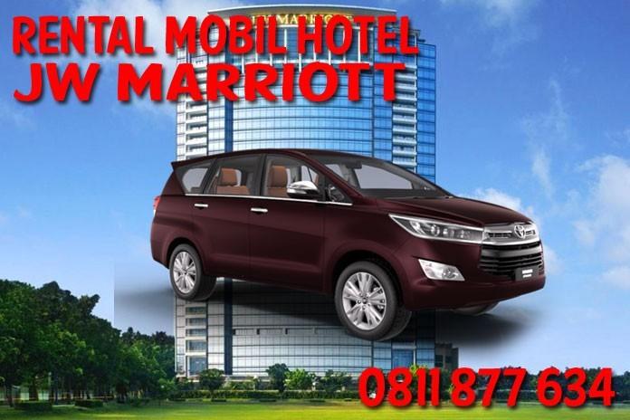 Sewa Rental Mobil JW Marriott Hotel Jakarta Unit Lengkap Harga Murah