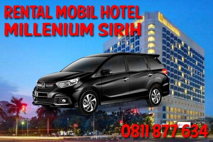 Sewa Rental Mobil Millennium Hotel Jakarta Unit Lengkap Harga Murah