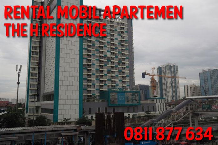 Sewa Rental Mobil The H Residence unit Lengkap Harga Kompetitif