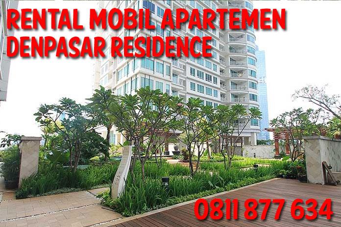 Sewa Rental Mobil apartemen Denpasar Residence unit Lengkap Harga Kompetitif