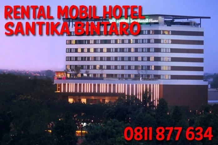 Rental Mobil dekat Hotel Santika Premiere Bintaro