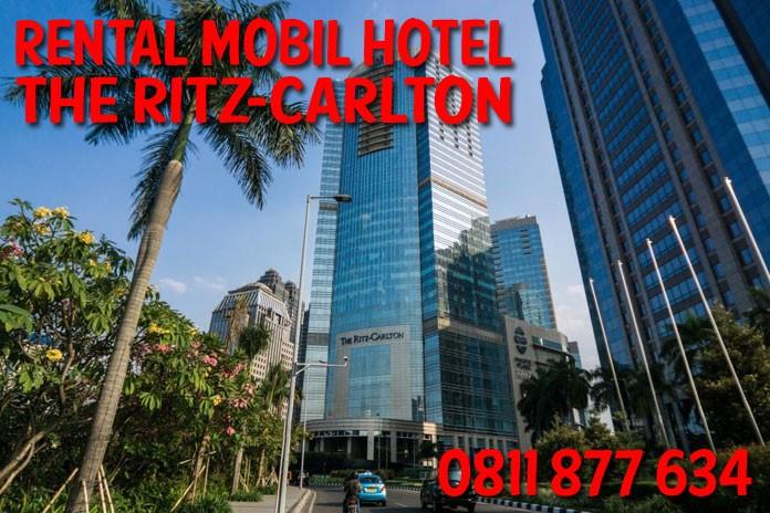 Sewa Rental Mobil dekat Hotel The Ritz-Carlton Jakarta Unit Lengkap Harga Murah